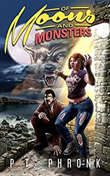 Of Moons and Monsters (Other Monsters Book 2) by [Phronk, P.T.]