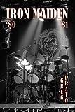 Iron Maiden: '80 '81