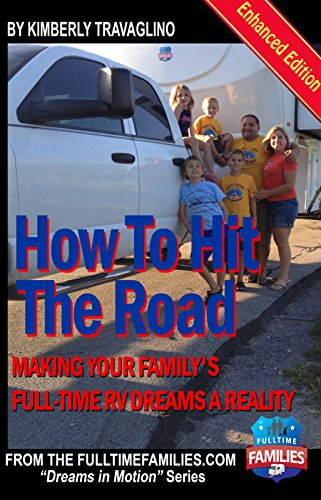 How to Hit the Road: Making Your Family's Full-Time RV Dreams a Reality