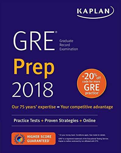 GRE Prep 2018: Practice Tests + Proven Strategies + Online (Kaplan Test Prep) cover