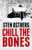 Chill The Bones (A Kindle Single)