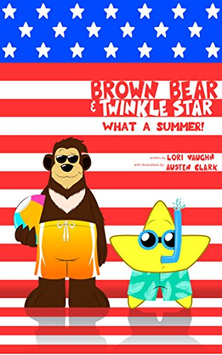Brown Bear & Twinkle Star: What a Summer!