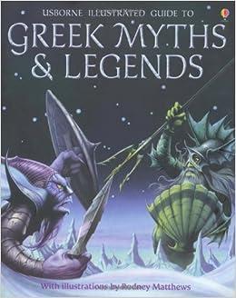 greek myths and legends usborne myths amp legends amazon