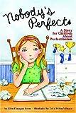Nobody's Perfect, Ellen Flanagan Burns, 1433803801