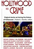 Hollywood and Crime: Original Stories Set During the History of Hollywood