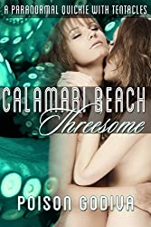 Calamari Beach Threesome: A Paranormal Quickie with Tentacles