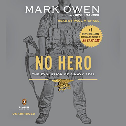 No Hero: The Evolution of a Navy SEAL Audiobook [Free Download by Trial] thumbnail