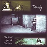 The Cold Light Of Darkness by Tr3nity (2002-03-05)