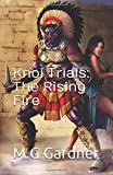 img - for Knoi Trials: The Rising Fire book / textbook / text book