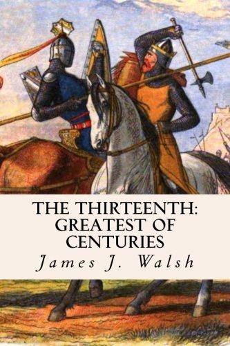 The Thirteenth: Greatest of Centuries
