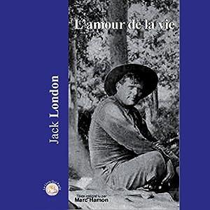 L'amour de la vie | Livre audio