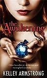 The Awakening: Chloe Saunders is on the Run and Raising Hell, Literally (Darkest Powers)