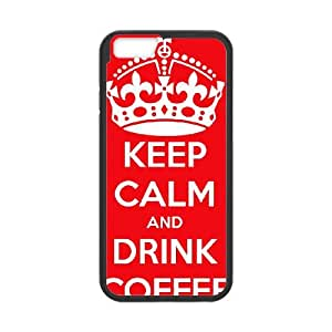 Keep Calm Drink Coffee iPhone 6 4.7 Inch Cell Phone Case Black Phone cover W9319030