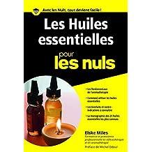 Les huiles essentiels pour les Nuls