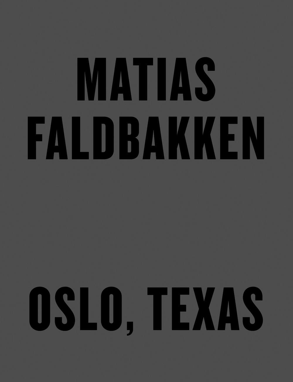 Matias Faldbakken: Oslo, Texas (Skandinavisk Misantropi)