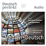 Deutsch perfekt Audio - Die Mediensprache. 11/2013 |  div.