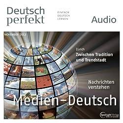 Deutsch perfekt Audio - Die Mediensprache. 11/2013