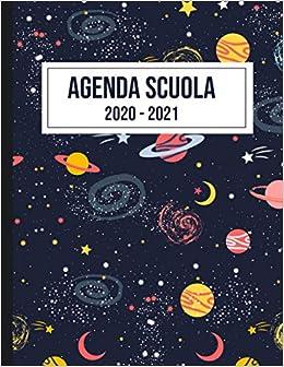 Agenda Scuola 2020   2021: Agenda accademica settimanale e mensile
