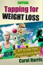 Tapping: Tapping for Weight Loss - EFT to Get Your Food Control Back
