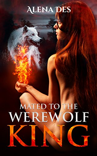 Kings Series: Mated To The Werewolf King cover
