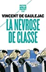 La névrose de classe par De Gaulejac