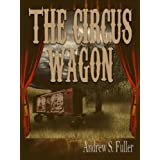 The Circus Wagon ~ Andrew S. Fuller