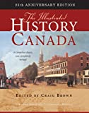 The Illustrated History of Canada, Brown, Craig, 077354089X