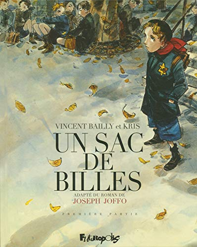 Un Sac De Billes Tome 1 French Edition