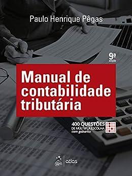 Manual de Contabilidade Tributária eBook: Paulo Henrique