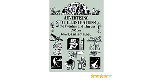 Advertising Spot Illustrations of the Twenties and Thirties: 1,593 Cuts (Dover Pictorial Archive)