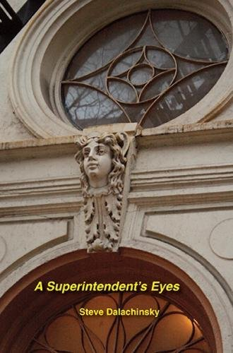 A Superintendent's Eyes (Unbearable Books / Autonomedia)