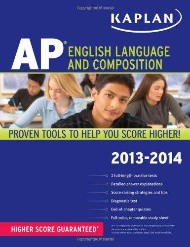 Kaplan AP English Language and Composition 2013-2014 (Kaplan AP Series) by Kaplan Publishing