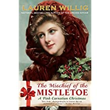 The Mischief Of The Mistletoe A Pink Carnation Christmas border=