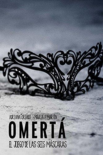 Omertá (El juego de las seis máscaras nº 1) (Spanish Edition) by