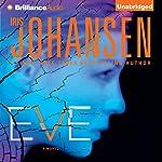 Eve: An Eve Duncan Forensics Thriller   Iris Johansen