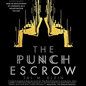 The Punch Escrow Audiobook
