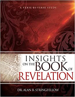 Insights on the Book of Revelation: A Verse by Verse Study: Alan B