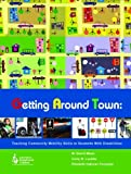 img - for Getting Around Town Community Mobility Skills Disabilities book / textbook / text book
