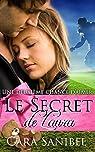 Une deuxième chance d'aimer : Le Secret de Laura par Sanibel
