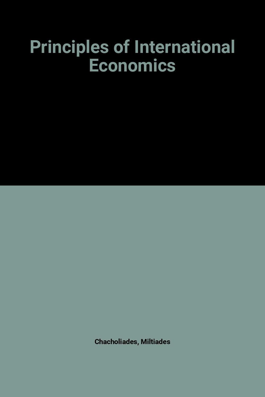 Principles of international economics miltiades chacholiades amazon com mx libros