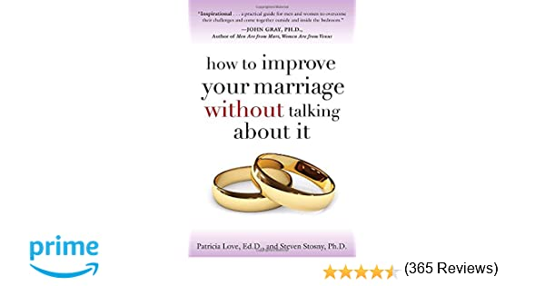 How to Improve Your Marriage Without Talking About It: Patricia ...