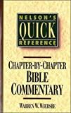 Nelson's Quick Reference Chapter-by-Chapter Bible
