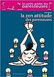 La Zen Attitude des paresseuses