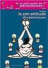 La Zen Attitude des paresseuses par Benoît