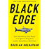Black Edge: Inside Information, Dirty Money, and the Quest to Bring Down the Most Wanted Manon Wall Street