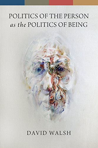 (Politics of the Person as the Politics of Being)