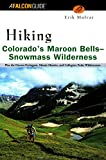 img - for Hiking Colorado's Maroon Bells-Snowmass Wilderness (Regional Hiking Series) book / textbook / text book