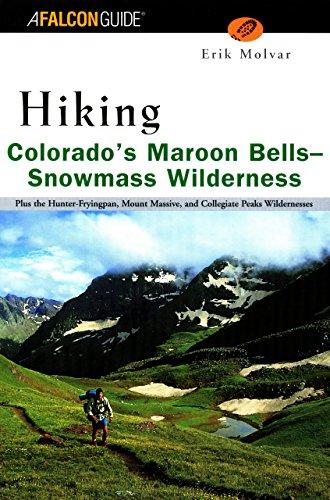 Hiking Colorado's Maroon Bells-Snowmass Wilderness (Regional Hiking (Maroon Bells)