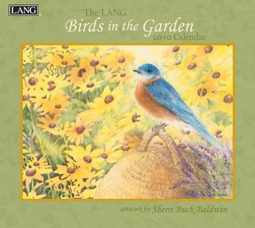 Birds In The Garden 2010 Wall Calendar ()