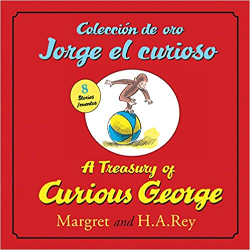 Coleccion de oro Jorge el curioso/A Treasury of Curious George (Spanish and English Edition)